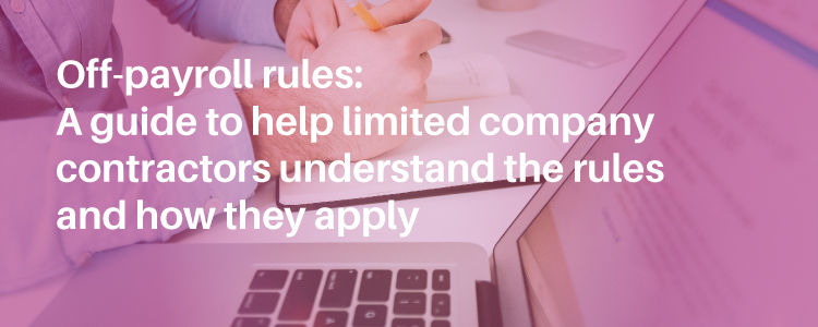 A guide to off-payroll working rules for contractors